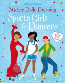 Sticker Dolly Dressing: Sports Girls and Dancers (bind up), Paperback Book