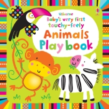 Baby's Very First Touchy-feely Animals Play Book, Board book Book