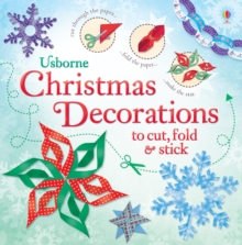 Christmas Decorations to Cut, Fold & Stick, Paperback Book