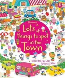 Lots of Things to Spot in the Town, Paperback Book
