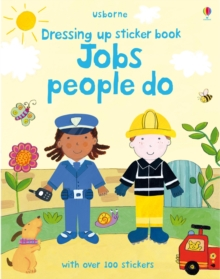 Dressing Up Sticker Book : Jobs People Do, Paperback / softback Book