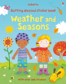 Getting Dressed Sticker Book: Weather and Seasons, Paperback Book