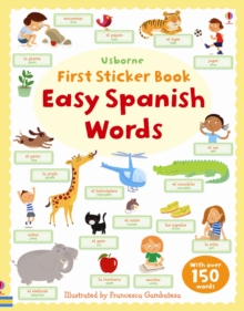 First Sticker Book Easy Spanish Words, Paperback Book