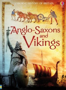 Anglo-Saxons and Vikings, Paperback / softback Book