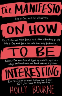 The Manifesto on How to be Interesting, Paperback / softback Book
