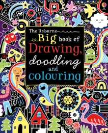 Big Book of Drawing, Doodling and Colouring, Paperback / softback Book