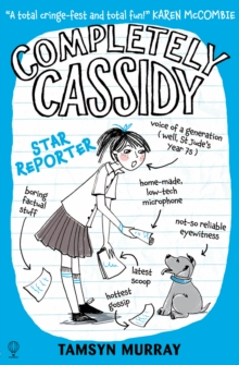 Completely Cassidy Star Reporter, Paperback Book