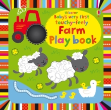 Baby's Very First Touchy-Feely Farm Playbook, Board book Book