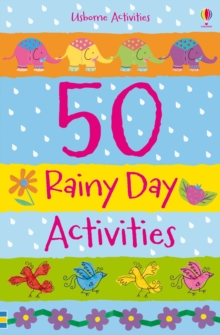 50 Rainy Day Activities, Paperback Book