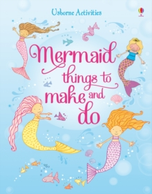 Mermaid Things to Make and Do, Paperback Book