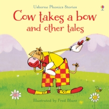 Phonics Cow Takes a Bow and Other Tales, Hardback Book