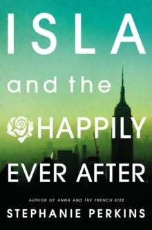 Isla and the Happily Ever After, Paperback / softback Book