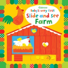 Baby's Very First Slide and See Farm, Board book Book