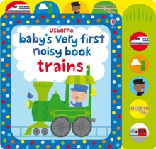 Baby's Very First Noisy Book Train, Board book Book