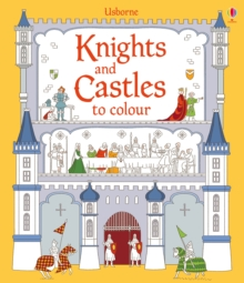 Knights and Castles to Colour, Paperback Book
