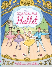 First Sticker Book Ballet, Paperback Book