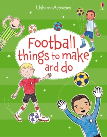 Football things to make and do, Paperback Book