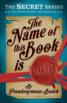The Name of This Book is Secret, Paperback Book