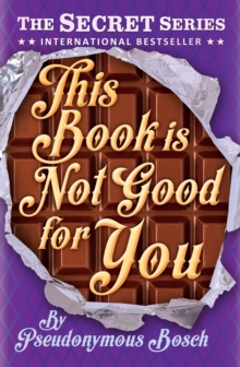 This Book is Not Good for You, Paperback Book