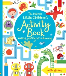 The Usborne Little Children's Activity Book : Mazes, Puzzles and Colouring, Paperback Book