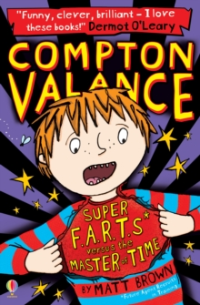 Compton Valance Super F.A.R.T.s versus the Master of Time, Paperback / softback Book