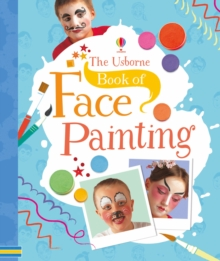 The Usborne Book of Face Painting, Spiral bound Book
