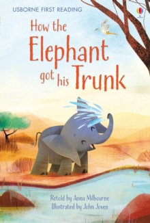 How the Elephant Got His Trunk, Hardback Book
