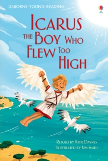 Icarus, The Boy Who Flew Too High, Hardback Book