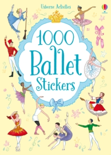 1000 Ballet Stickers, Paperback Book