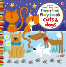 Baby's Very First Fingertrail Play book Cats and Dogs, Board book Book