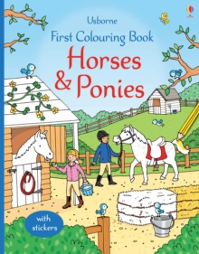 First Colouring Book Horses and Ponies, Paperback Book