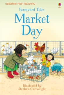 First Reading Farmyard Tales : Market Day, Hardback Book