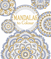 Mandalas to Colour, Paperback Book
