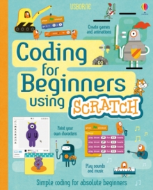 Coding for Beginners: Using Scratch, Spiral bound Book