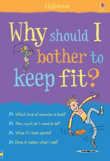 Why Should I Bother to Keep Fit?, Hardback Book