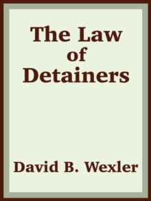 The Law of Detainers, Paperback / softback Book