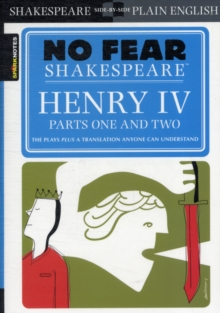 Henry IV Parts One and Two (No Fear Shakespeare), Paperback Book