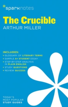 The Crucible SparkNotes Literature Guide, Paperback Book