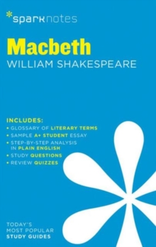 Macbeth SparkNotes Literature Guide, Paperback Book