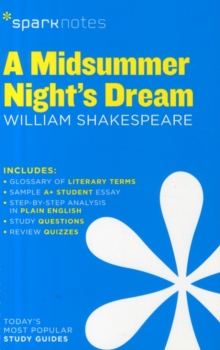 A Midsummer Night's Dream SparkNotes Literature Guide, Paperback / softback Book