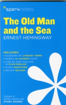 The Old Man and the Sea SparkNotes Literature Guide, Paperback / softback Book