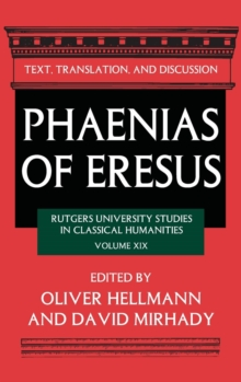 Phaenias of Eresus : Text, Translation, and Discussion, Hardback Book