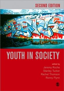 Youth in Society : Contemporary Theory, Policy and Practice, Paperback Book