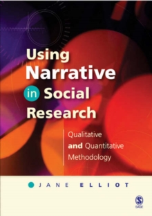 Using Narrative in Social Research : Qualitative and Quantitative Approaches, Paperback Book