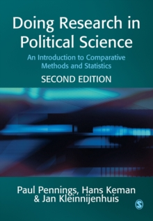 Doing Research in Political Science : An Introduction to Comparative Methods and Statistics, Paperback / softback Book