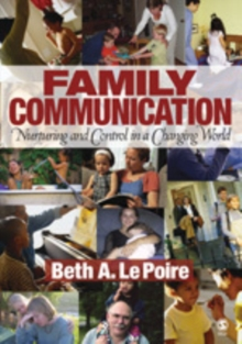 Family Communication : Nurturing and Control in a Changing World, Paperback / softback Book