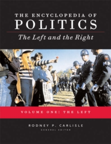 Encyclopedia of Politics : The Left and the Right, Hardback Book