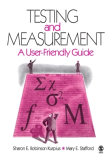 Testing and Measurement : A User-Friendly Guide, Paperback Book