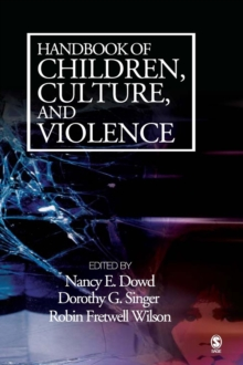 Handbook of Children, Culture, and Violence, Hardback Book