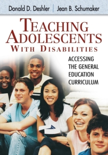 Teaching Adolescents With Disabilities: : Accessing the General Education Curriculum, Paperback / softback Book